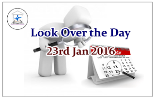 Look Over the Day – 23rd Jan 2016