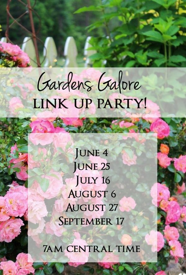Gardens Galore Link Up Party #8!