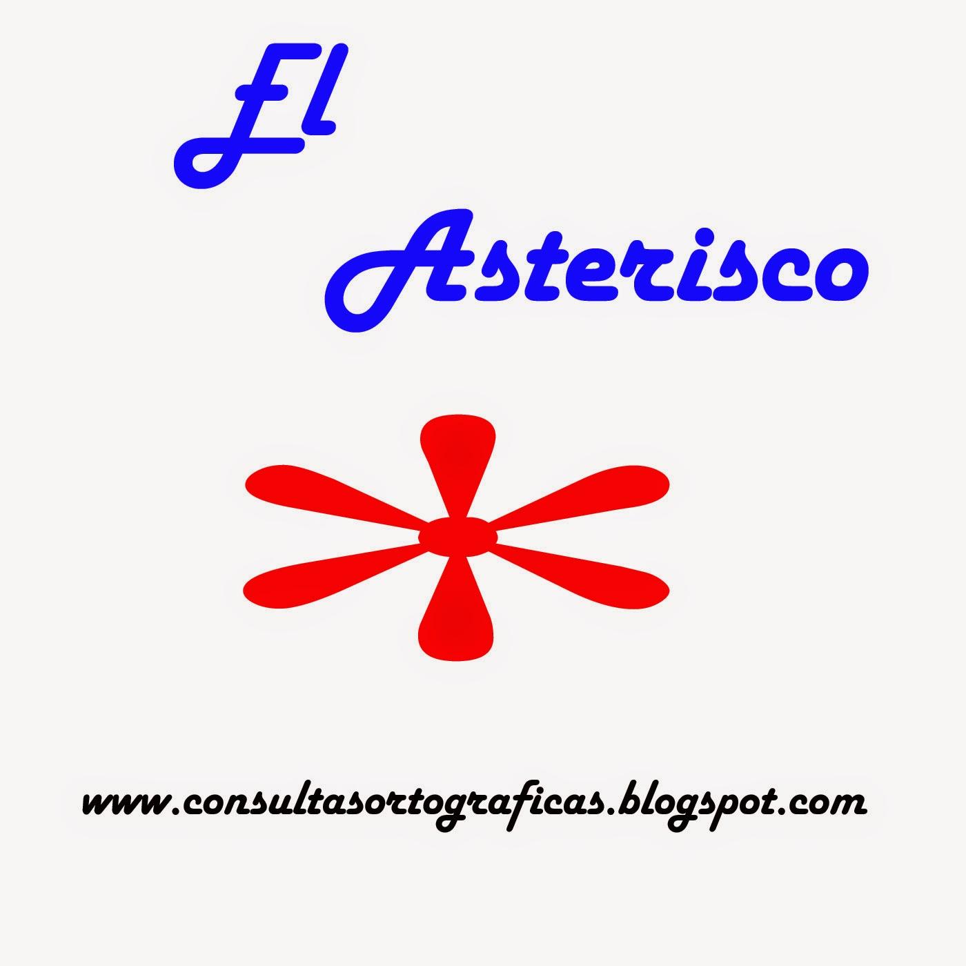 Consultas Ortogrficas  El Asterisco-8218