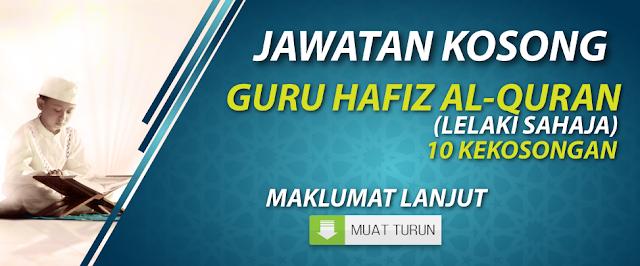 Jawatan Kosong Guru Hafiz Al-Quran