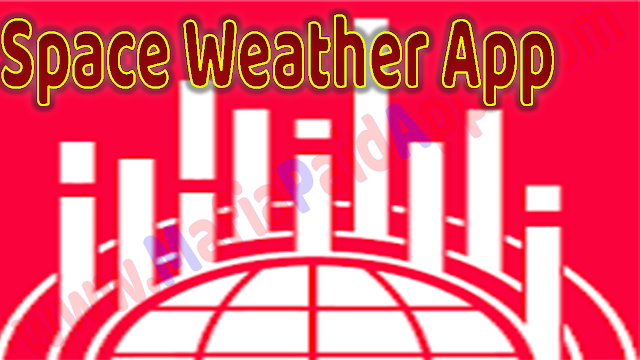 Space Weather App v2.6.5 Apk for Android www.MafiaPaidApps.com