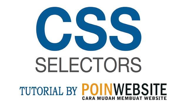 5 Selector Dasar Yang Harus Dikuasai Seorang Blogger Dan Desainer Point Website