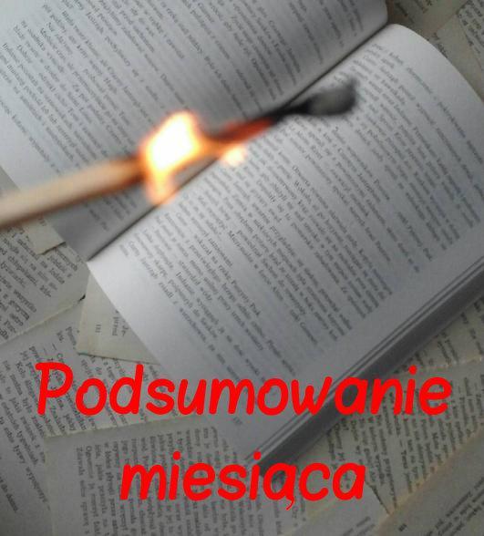 Spóźnione (jak zwykle) podsumowanie | Luty 2017 | Przeczytane, kupione itd.