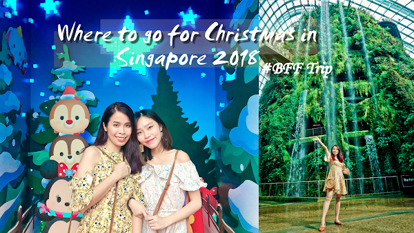 Where to go for Christmas in Singapore 2018