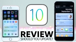 iOS 10 Review – Should You Update?