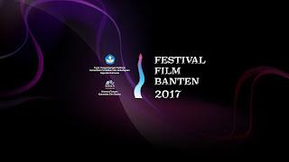 PENGUMUMAN : Nominasi Festival Film Banten 2017