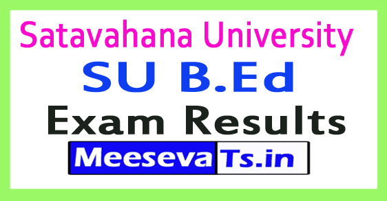 Satavahana University SU B.Ed Exam Results 2017