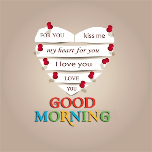 Morning Love Quotes : my morning is that Im thinking of you. The worst part of my morning ...