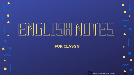English-notes-for-class-9