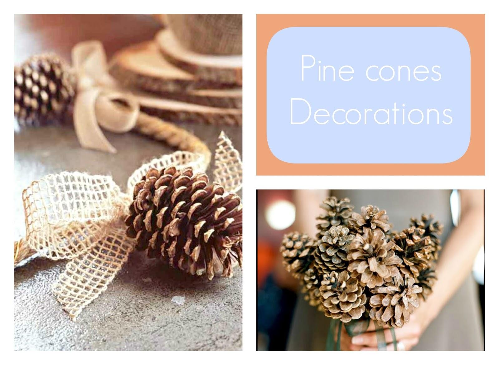 decoration with pine cones