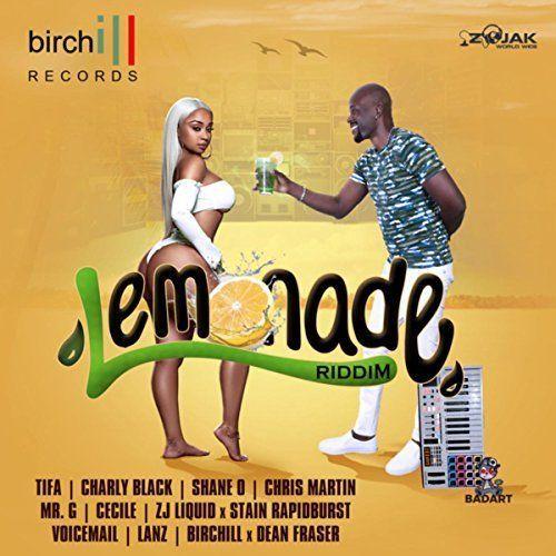 LEMONADE RIDDIM (DANCEHALL) – 2018 – BIRCHILL RECORDS ~ Reggae