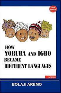Who Knew?   How #Yoruba and #Igbo Became Different Languages by