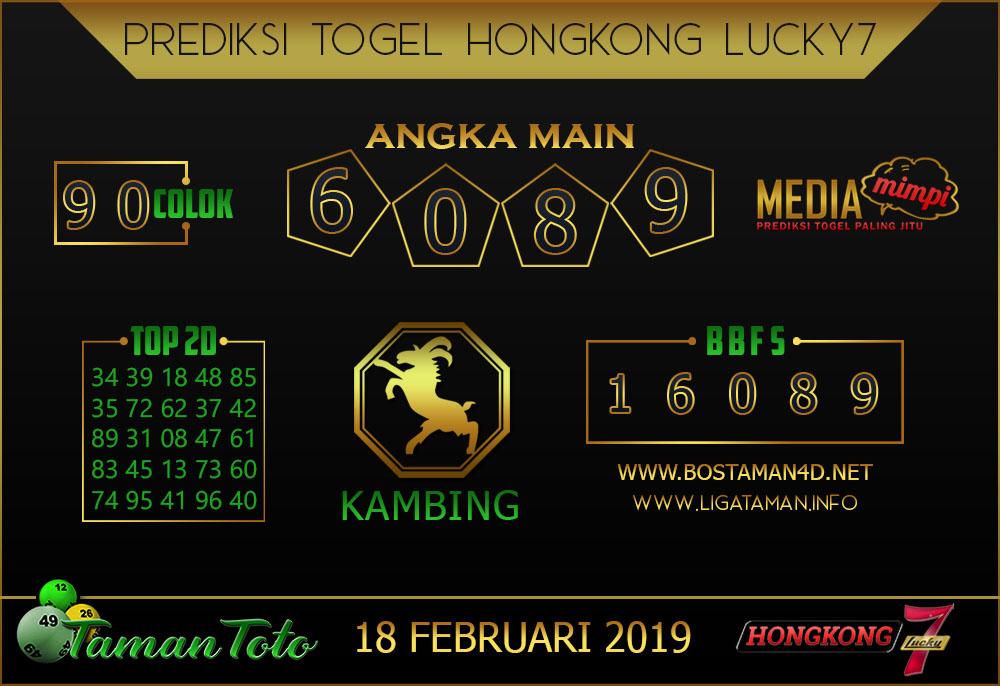 Prediksi Togel HONGKONG LUCKY7 TAMAN TOTO 18 FEBRUARI 2019