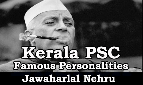 Famous Personalities - Jawaharlal Nehru