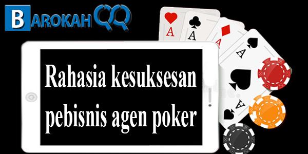 Rahasia kesuksesan pebisnis agen poker