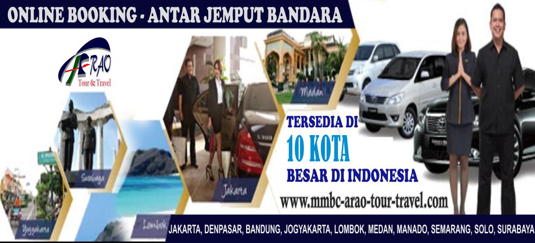 Antar Jemput Bandara Online MMBC ARAO Tour and Travel