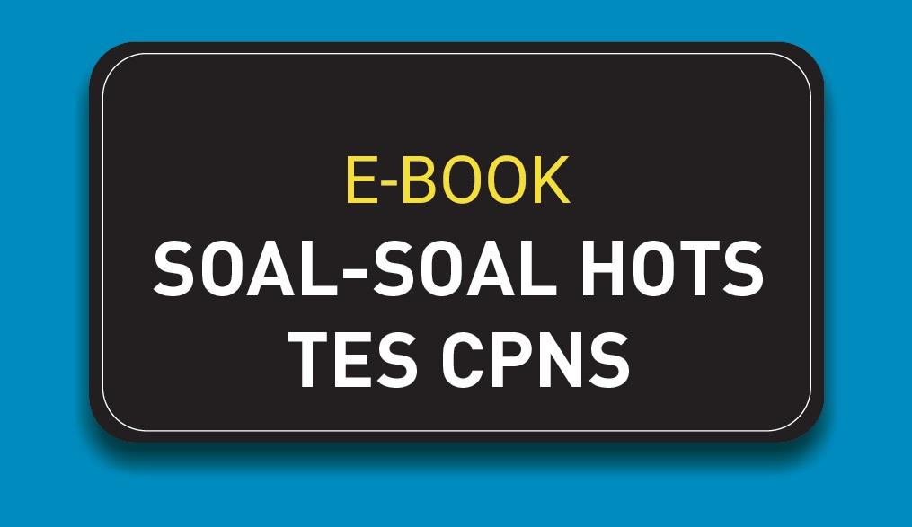 Download Driling Semua Jenis Soal TEs CPNS Sistem CAT dan PBT
