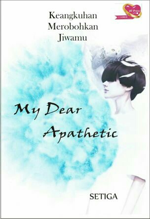 Novel : My Dear Apathetic