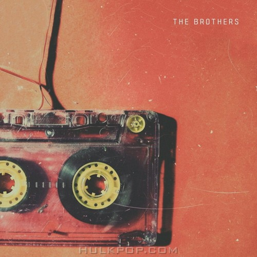 The Brothers – Yes You – Single