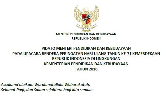 Download Naskah Pidato Sambutan Mendikbud pada Upacara Peringatan HUT RI ke-71 Tahun 2016
