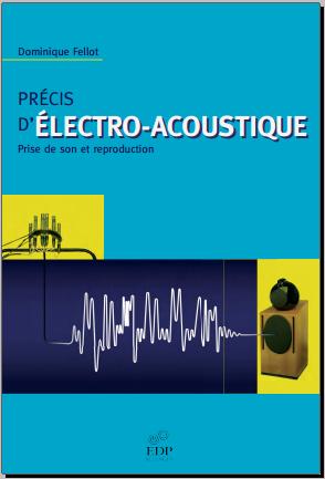 Livre : Précis d'électro-acoustique - Prise de son et reproduction PDF