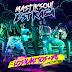 Mastiksoul Feat. Los Manitos, D8 (Team Strada) – Estraga [AFRO POP / REGGAETON] [AUDIO & VIDEO] [DOWNLOAD]