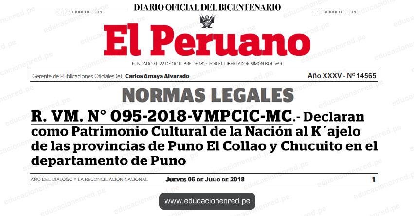 R. VM. Nº 095-2018-VMPCIC-MC - Declaran como Patrimonio Cultural de la Nación al K´ajelo de las provincias de Puno, El Collao y Chucuito, en el departamento de Puno - www.cultura.gob.pe