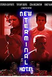 New Terminal Hotel 2010 Watch Online
