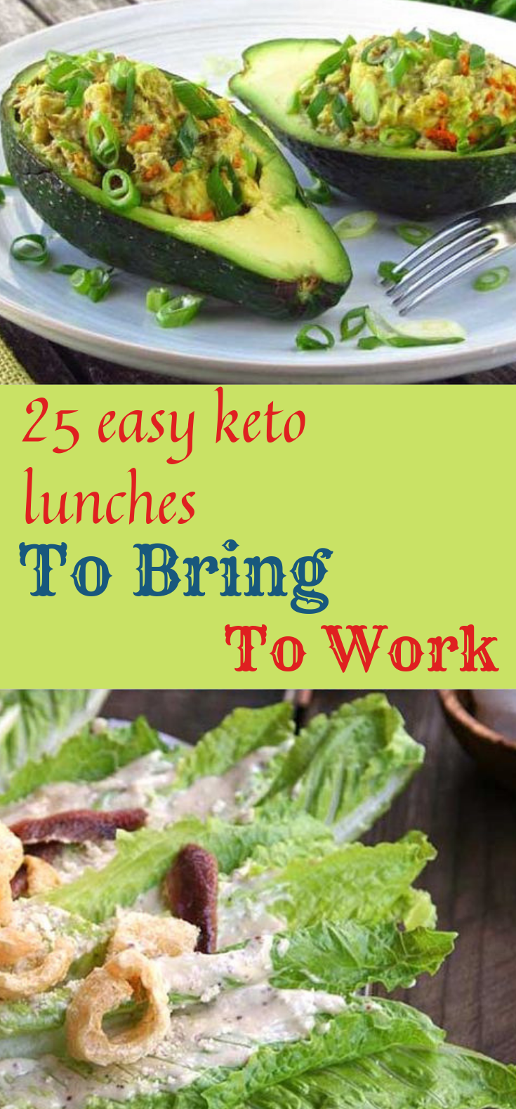 25 Easy Keto Lunches To Bring To Work! #diet #yummy