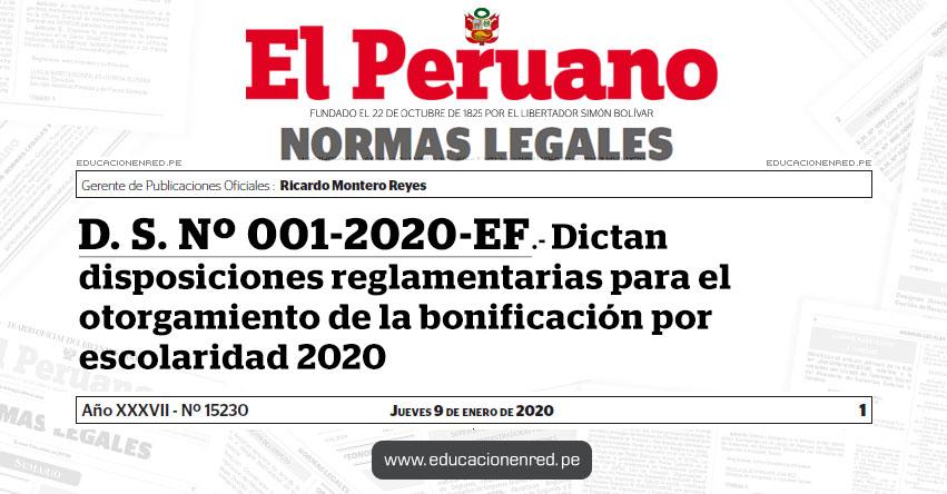 D. S. Nº 001-2020-EF - Dictan disposiciones reglamentarias para el otorgamiento de la bonificación por escolaridad 2020