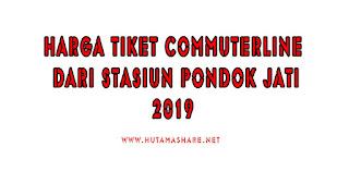Harga Tiket Commuterline Dari Stasiun Pondok Jati Terbaru 2019