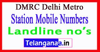 DMRC Delhi Metro Station Mobile Numbers Line 6