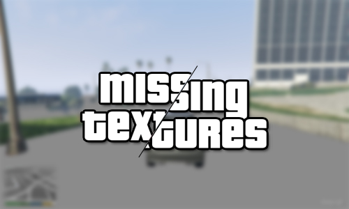 Cara Mengatasi Missing Textures pada Game Grand Theft Auto V