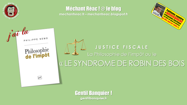 https://mechantreac.blogspot.com/2018/09/la-philosophie-de-limpot-ou-le-syndrome.html