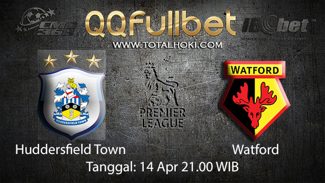 BOLA88 - PREDIKSI TARUHAN BOLA HUDDERSFIELD TOWN VS WATFORD 14 APRIL 2018 ( ENGLISH PREMIER LEAGUE )