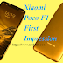 Xiaomi Poco F1 Review ; Poco F1 specifications, software, and features Poco F1 specifications, software, and features>> TechRax