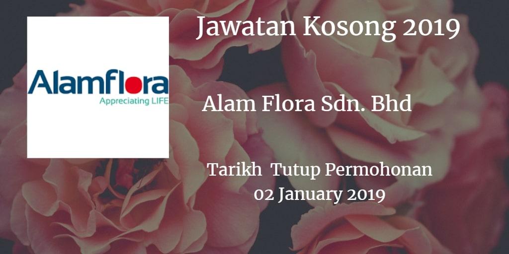 Jawatan Kosong Alam Flora Sdn. Bhd 02 January 2019