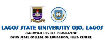 APPLICATION INTO LAGOS STATE UNIVERSITY SANDWICH PROGRAMME IN COLLEGE OF EDUCATION ILESA, OSUN STATE