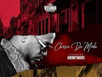 OG Vuino - Cheiro Do Medo (feat. Anonymous) | Download