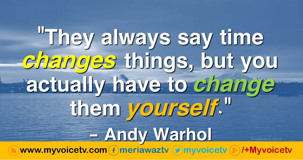 "#BestQuote - ""They always say time changes  >>>"