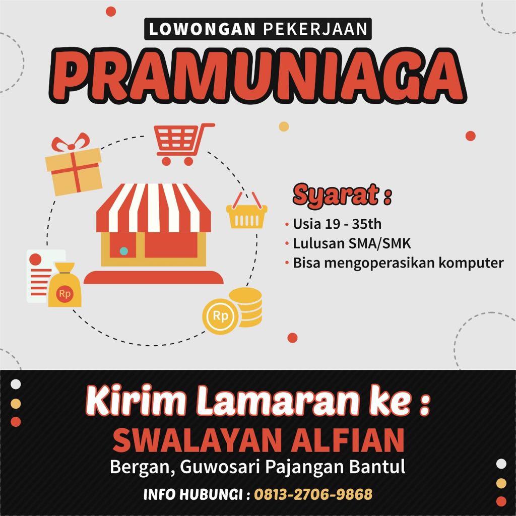 Lowongan Kerja Pramuniaga Di Swalayan Alfian Bantul Yogyakarta Portal Info Lowongan Kerja Jogja Yogyakarta 2021