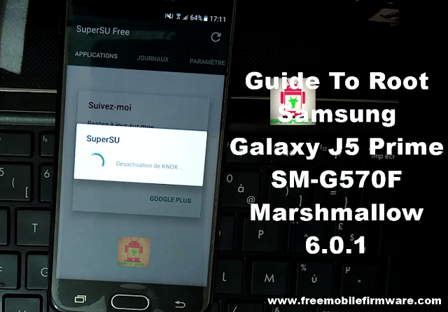 Guide To Root Samsung Galaxy J5 Prime SM-G570F Marshmallow 6.0.1