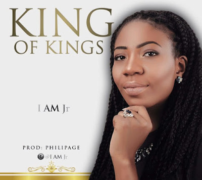 Music: I Am Jr – King Of Kings