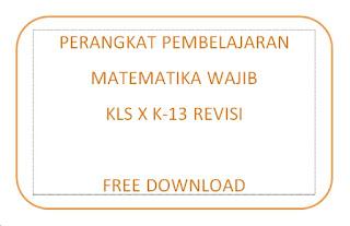 File Pendidikan RPP dan Perangkat Pembelajaran Matematika K-13 Kelas X Revisi Lengkap Free