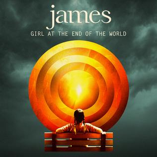 James - Girl at the End of the World on MetroMusicScene