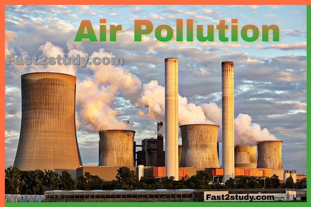 What is Air Pollution? and it's Definition, Source, Effect, Prevention:
