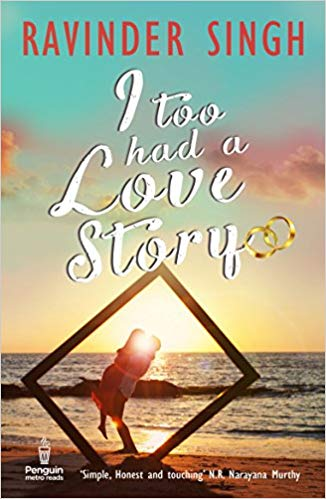I Too Had A Love Story | First Novel  by Ravinder Singh
