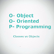 Object Oriented Programming - Classes vs Objects