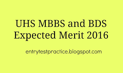 UHS MBBS and BDS Expected Merit 2016
