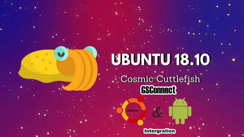 GSConnect: Android and Ubuntu 18 10 Linux Integration